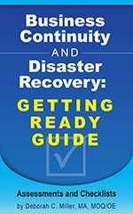 Business Continuity and Disaster Recovery: Getting Ready Guide. Assessments & Checklists