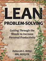 LEAN Problem-Solving: Cutting Through The Weeds To Increase Personal Productivity