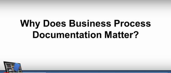 Why Does Business Process Documentation Matter?