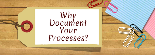 Why Process Documentation Matters
