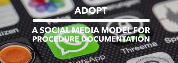 Adopt a Social Media Model for Procedure Documentation