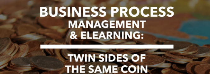 BPM & eLearning: Twin Sides of Same Coin