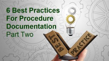 Six Best Practices For Procedure Documentation – Part Two